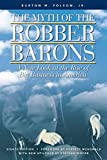 Folsom, Burton W.: The Myth of the Robber Barons