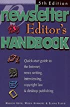 The Newsletter Editor's Handbook by Helen…