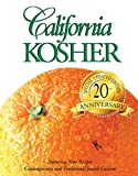 Women's League of Adat: California Kosher: Contemporary and Traditional Jewish Cuisine