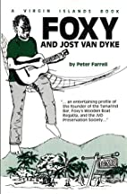 Foxy and Jost Van Dyke by Peter Farrell