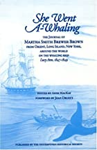 She Went a Whaling: The Journal of Martha…