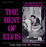 Hazen, Cindy: The Best of Elvis: Recollections of a Great Humanitarian