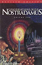 Conversations with Nostradamus: His…