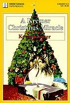 A Kremer Christmas Miracle by Kevin Kremer