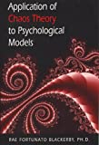 Blackerby, Rae F.: Applications of Chaos Theory to Psychological Models