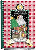 Hutchins, Vickie L.: Gooseberry Patch Old-Fashioned Country Christmas: A Holiday Keepsake of Recipes, Traditions, Homemade Gifts, Decorating Ideas &amp; Favorite Childhood M