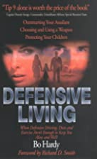 Defensive Living: When Defensive Driving,…