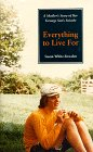 Everything To Live For by Susan White-Bowden