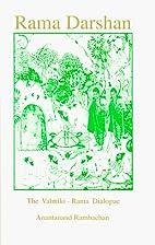 Rama Darshan - The Valmiki Rama Dialogue by…