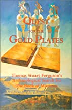 Quest for the Gold Plates by Stan Larson