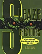 Sleaze Creatures by David Earl Worth