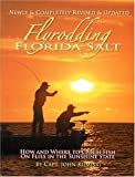 John Kumiski: Flyrodding Florida Salt, Revised Edition