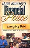 Ramsey, Dave: Dumping Debt (Financial Peace)