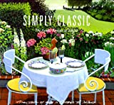 Junior League of Seattle Staff: Simply Classic: A Collection of Recipes to Celebrate the Northwest