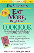 Eat More, Weigh Less Cookbook by Terry…