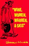 Warren Miller: Wine, Women, Warren, & Skis