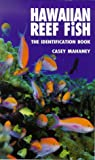 Mahaney, Casey: Hawaiian Reef Fish: The Identification Book