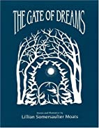 The Gate of Dreams by Lillian Moats