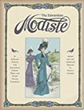 Grimble, Frances: The Edwardian Modiste: 85 Authentic Patterns With Instructions, Fashion Plates, and Period Sewing Techniques