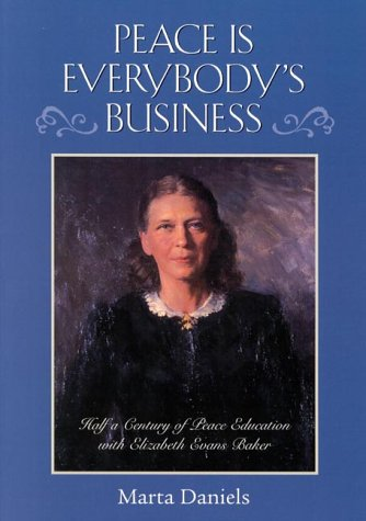 peace-is-everybodys-business-half-a-century-of-peace-education-with-elizabeth-evans-baker