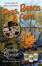 Peas, Beans & Corn (Book 2 in The Sovereign…