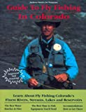 Streit, Jackson: Jackson Streit's No Nonsense Guide to Fly Fishing Colorado