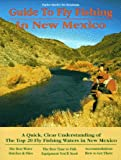 Streit, Taylor: Taylor Streit's Fly Fishing in New Mexico