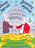 Barnes, Peter W.: House Mouse, Senate Mouse