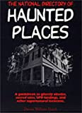 Hauck, Dennis William: The National Directory of Haunted Places