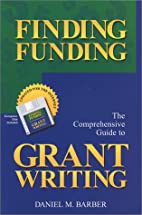 Finding Funding: The Comprehensive Guide to…
