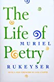 Rukeyser, Muriel: The Life of Poetry