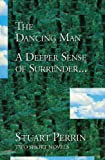 Perrin, Stuart: The Dancing Man / A Deeper Sense of Surrender (Two Short Novels)