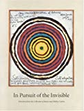 John Yau: In Pursuit of the Invisible: Selections from the Collection of Janice and Mickey Cartin