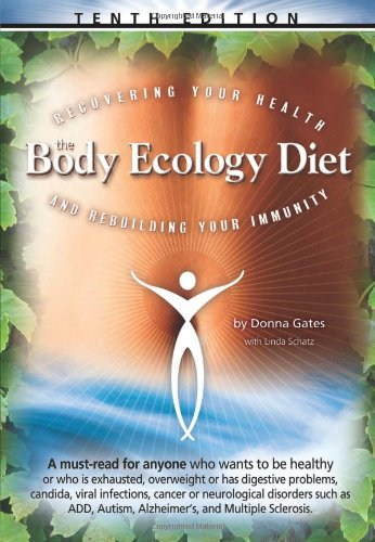 the-body-ecology-diet-recovering-your-health-and-rebuilding-your-immunity
