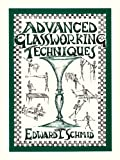 Schmid, Edward T.: Advanced Glassworking Techniques