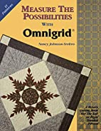 Measure the Possibilities with Omnigrid(c)…