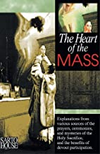 Heart of the Mass by Approved sources
