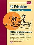 40 Principles: TRIZ Keys to Innovation…