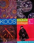 Koos Couture Collage: Inspiration &…