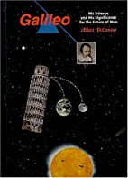 Galileo: His Science and His Significance…