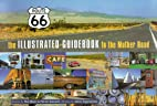 Route 66: A Guidebook to the Mother Road by…