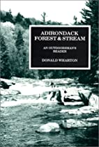 Adirondack Forest and Stream: An…