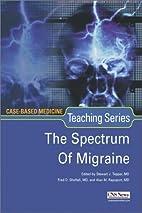 The Spectrum of Migraine (Case-Based…