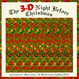 Moore, Clement Clarke: The 3-D Night Before Christmas