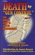 Death by Gun Control: The Human Cost of…