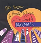 A Heart Alone in the Land of Darkness by…