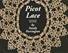 Picot lace: A new light on tatting, a new&hellip;