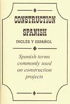 Construction Spanish (en inglés y español)…