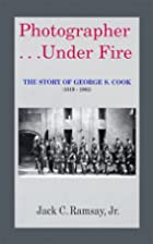 Photographer...Under Fire: The Story of…
