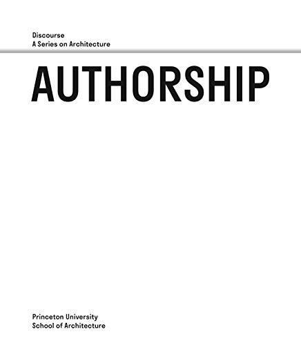 authorship-discourse-a-series-on-architecture